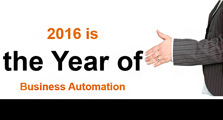 2016: Year Of Business Automation