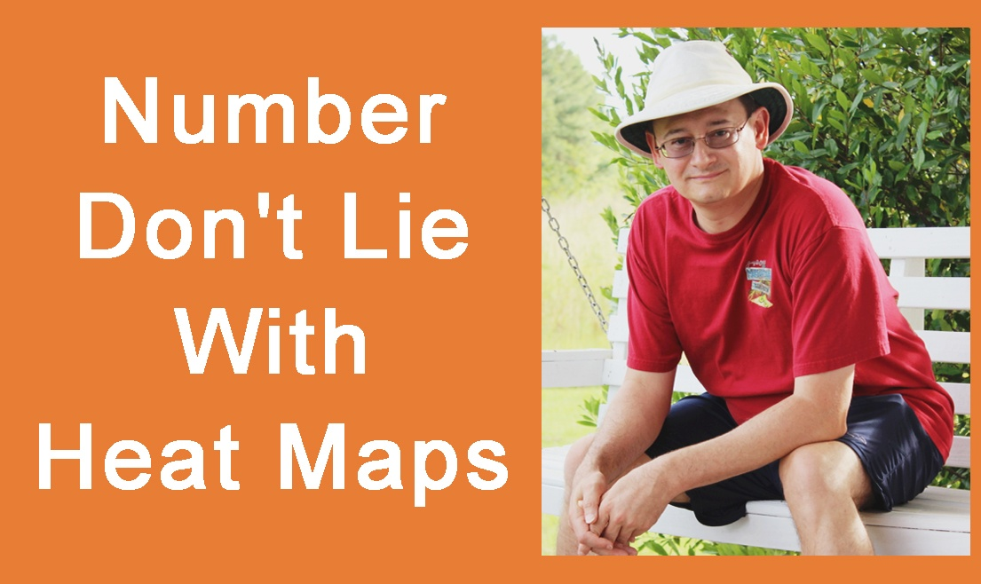Number Dont Lie With Heat Maps